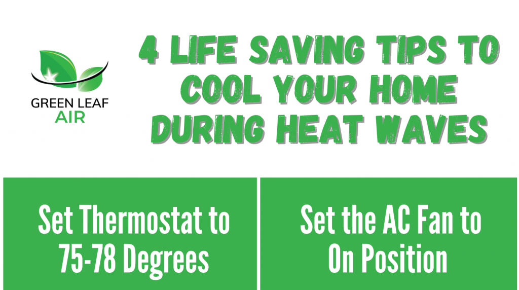 4 Tips to Cool Your Home during Heat Waves