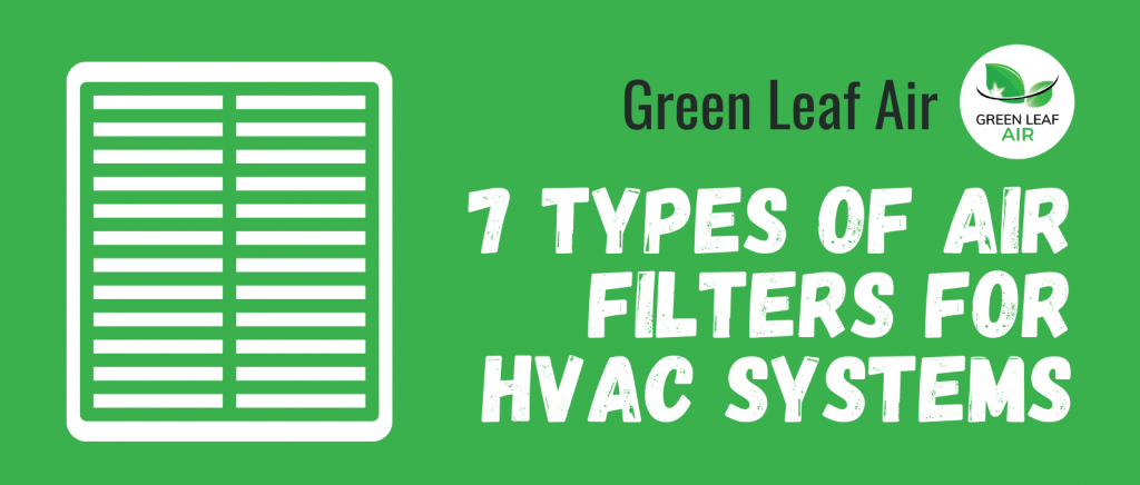 7 Types of Air Filters for HVAC Systems